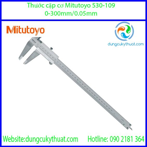 Thước cặp cơ khí  Mitutoyo 530-109/ 0-300mm x 0.05