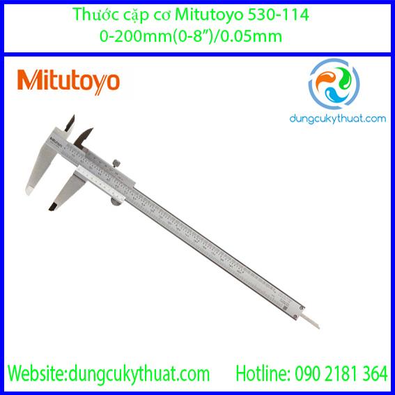 """Thước cặp cơ khí  Mitutoyo 530-114/ 0-8""""(200mm)/0.05mm"""