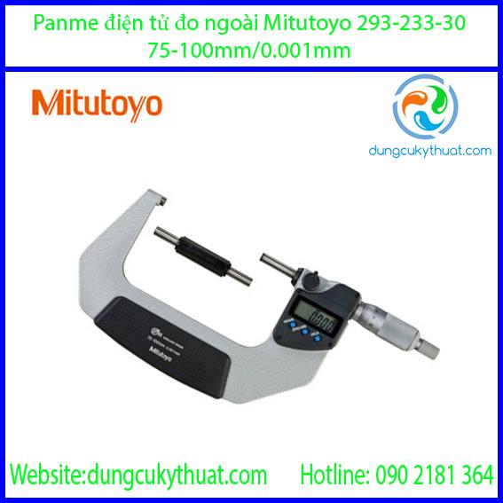 Panme điện tử đo ngoài Mitutoyo 293-233-30/75-100mm/0.001mm (SPC)