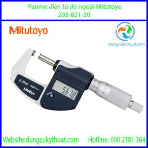 Panme điện tử đo ngoài Mitutoyo 293-821-30/0-25mm x 0.001